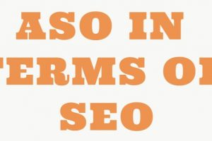 ASO IN TERMS OF SEO